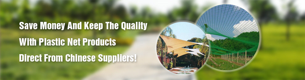 Save Money And Keep The Quality With Plastic Net Products Direct From Chinese Suppliers!